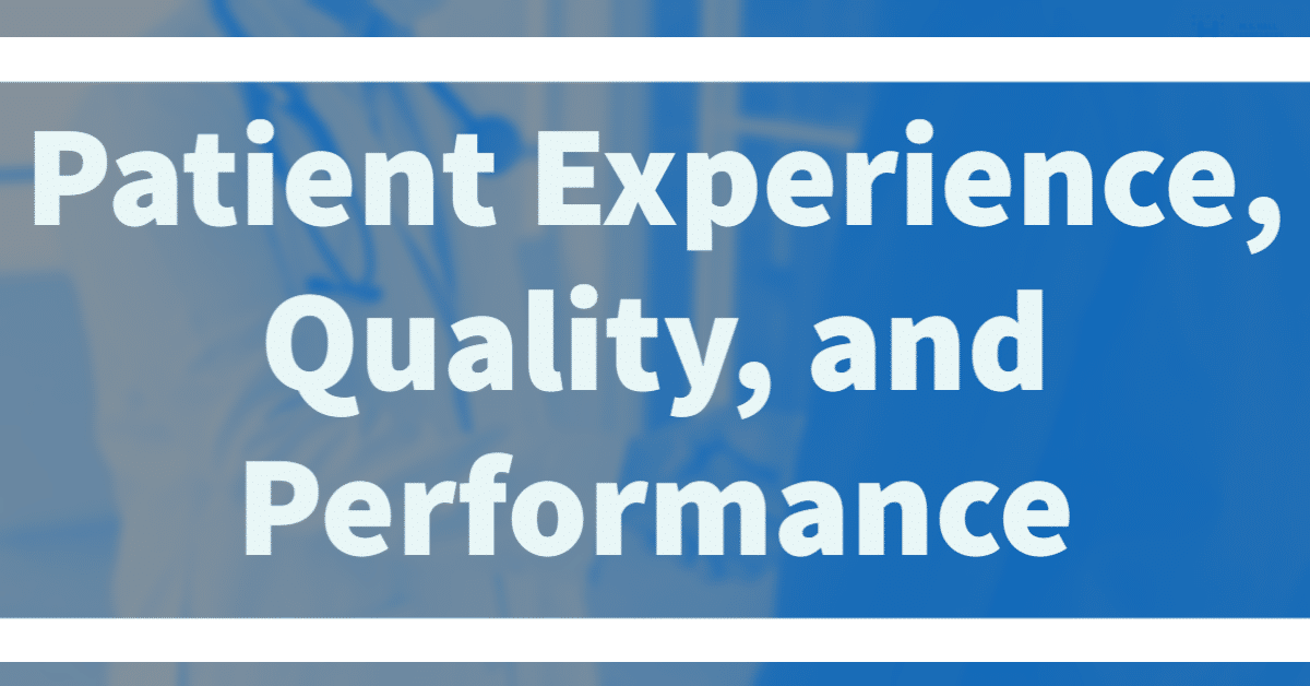 Patient Experience and Organizational Performance